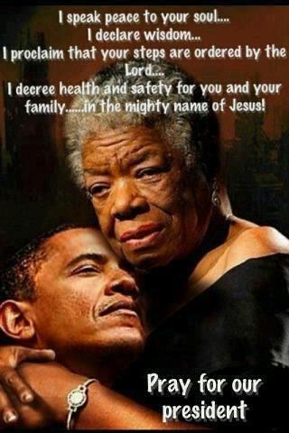 Maya Angelou and President Obama wanting peace