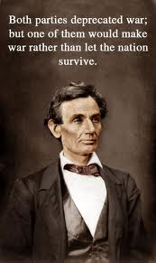 A quote by President Lincoln