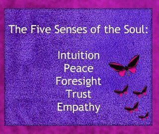 The five senses of the soul