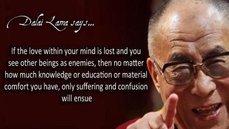 The Dalhai Lama and his wise and love filled words.