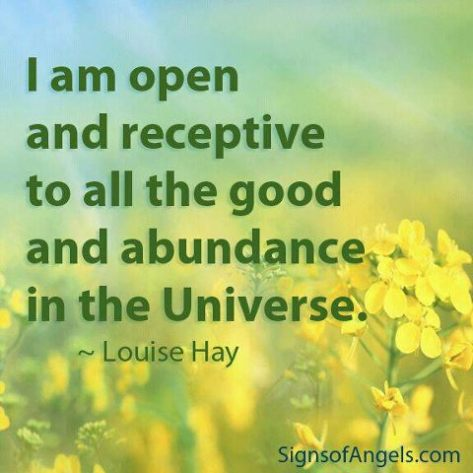 Affirmation by Louise Hay.