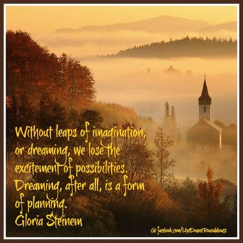 Dreams and Gloria Steinem