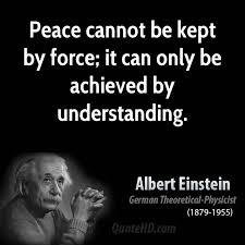 Acheive peace; Albert Einstein