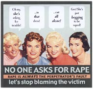 No one wants to be raped or molested.
