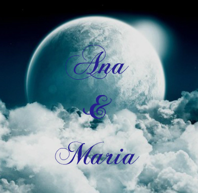 Ana and Maria