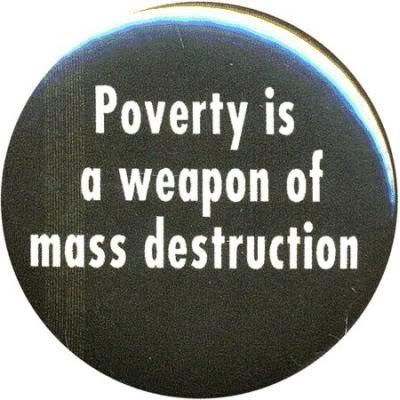 PovertyisAWeaponofMassDestruc