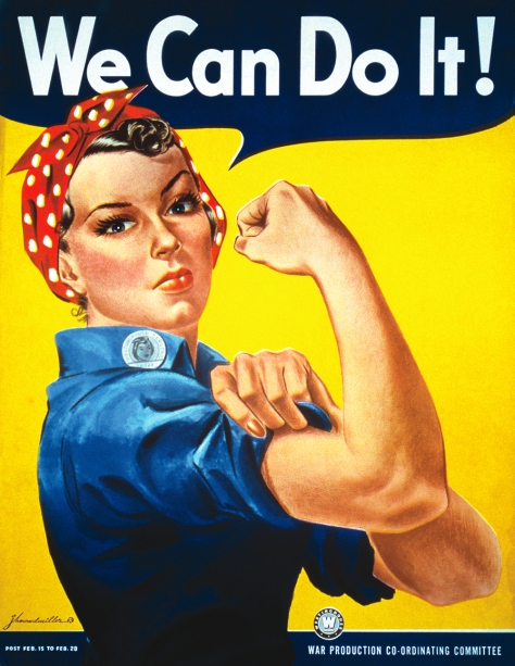 During WWII they put women to work in the factories. Rosie the Riveter was their symbol. Women's Work Does Count